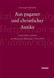 Aus paganer und christlicher Antike als Buch