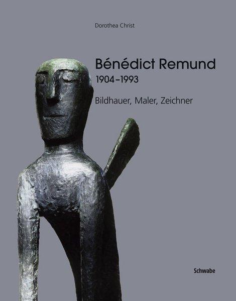 Bénédict Remund 1904-1993 als Buch