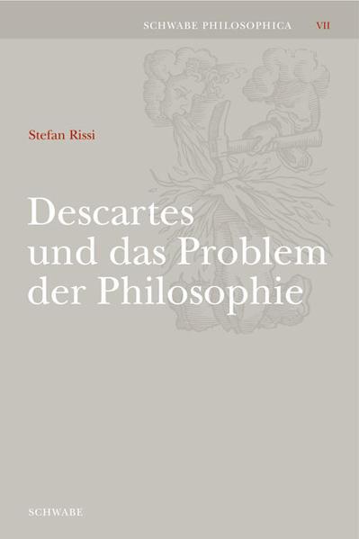 Descartes und das Problem der Philosophie als Buch
