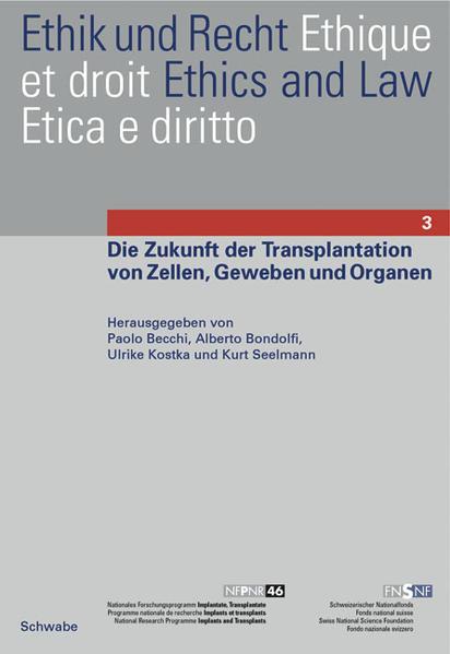 Die Zukunft der Transplantation von Zellen, Geweben und Organen als Buch