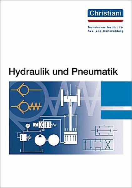 Hydraulik und Pneumatik als Buch