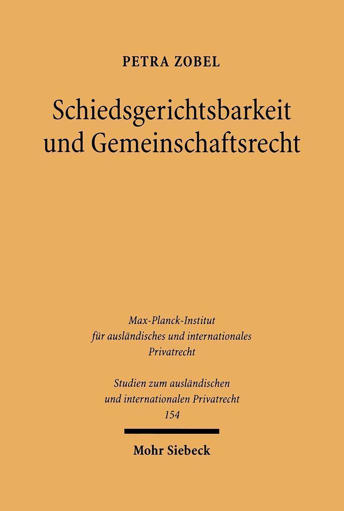 Schiedsgerichtsbarkeit und Gemeinschaftsrecht als Buch