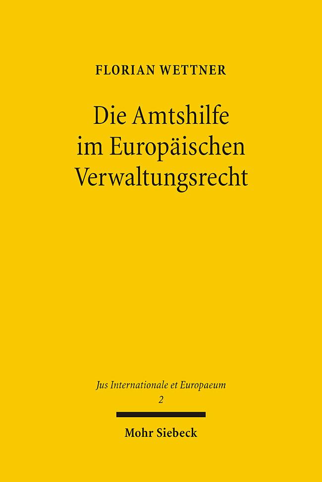 Die Amtshilfe im Europäischen Verwaltungsrecht als Buch