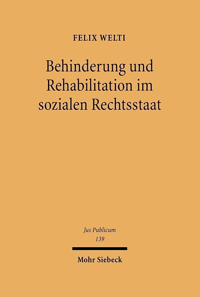 Behinderung und Rehabilitation im sozialen Rechtsstaat als Buch