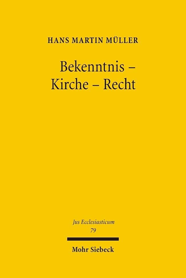 Bekenntnis - Kirche - Recht als Buch