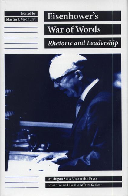 Eisenhower's War of Words: Rhetoric and Leadership als Buch