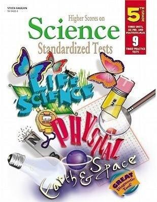Steck-Vaughn Higher Scores on Science Standardized: Standardized Tests Grade 5 Science als Taschenbuch