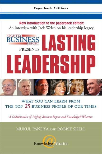 Nightly Business Report Presents Lasting Leadership: What You Can Learn from the Top 25 Business People of Our Times als Taschenbuch