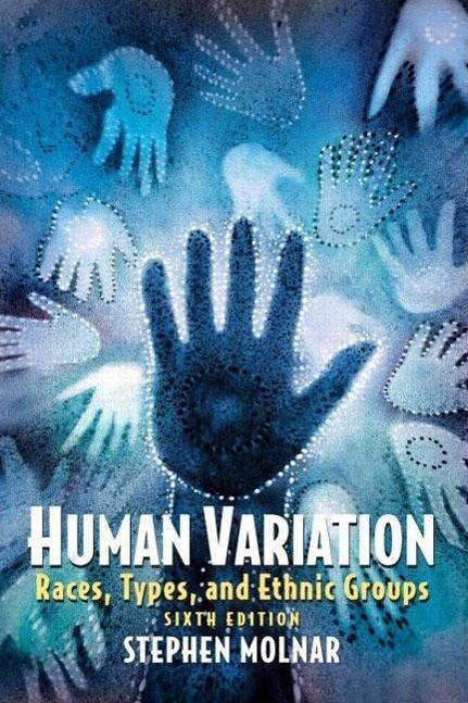 Human Variation: Races, Types, and Ethnic Groups als Taschenbuch