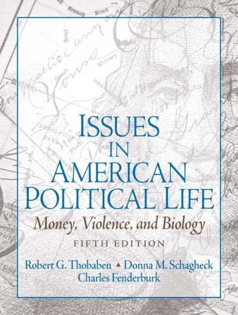 Issues in American Political Life: Money, Violence and Biology als Taschenbuch