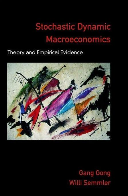 Stochastic Dynamic Macroeconomics: Theory and Empirical Evidence als Buch