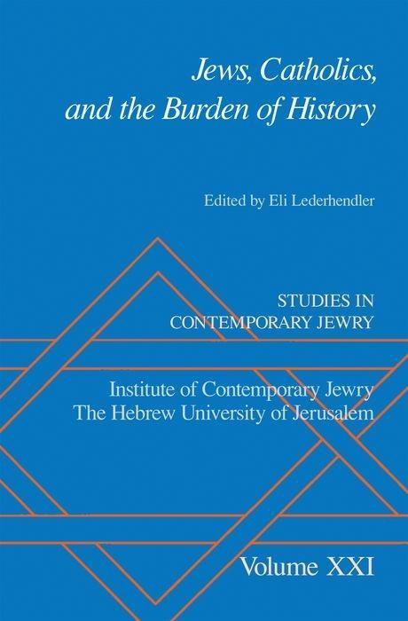 Jews, Catholics, and the Burden of History als Buch