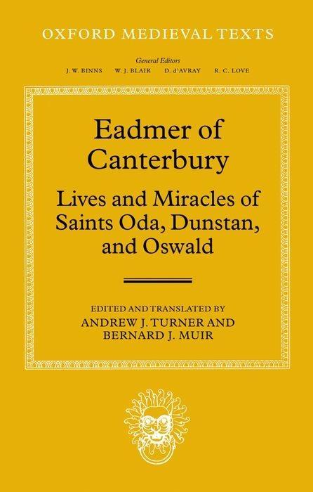 Eadmer of Canterbury: Lives and Miracles of Saints Oda, Dunstan, and Oswald als Buch