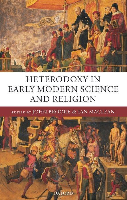 Heterodoxy in Early Modern Science and Religion als Buch