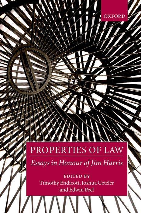 Properties of Law: Essays in Honour of Jim Harris als Buch
