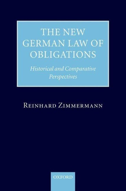 The New German Law of Obligations als Buch