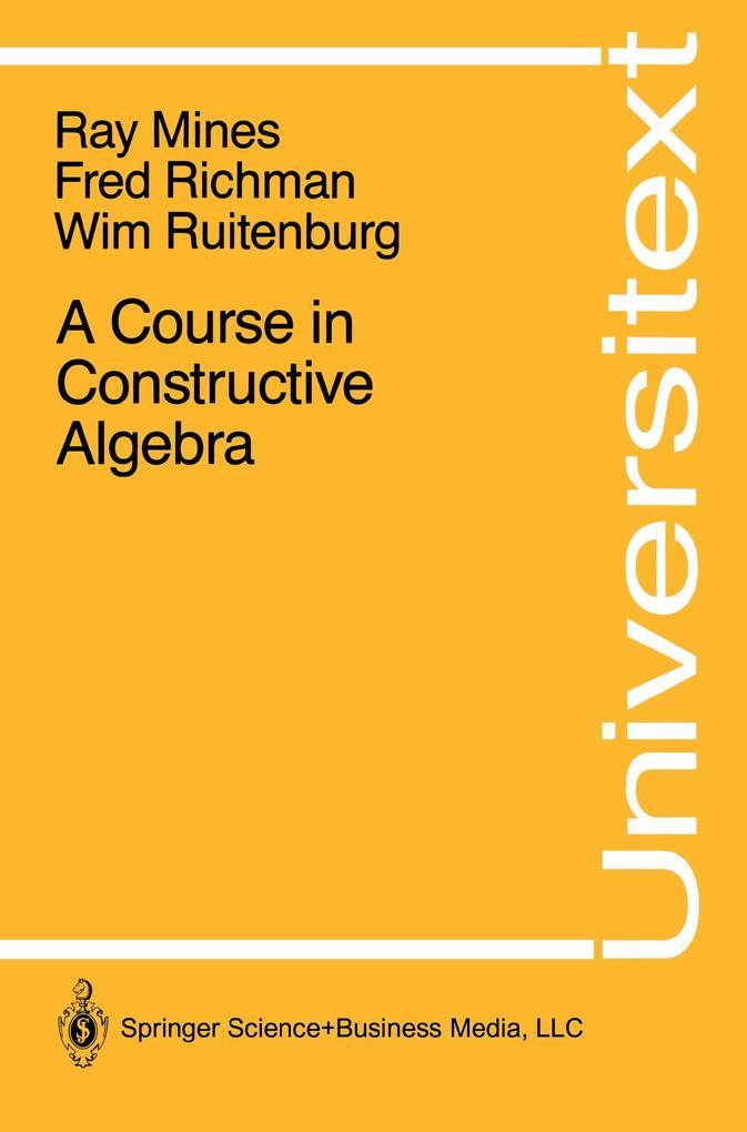 A Course in Constructive Algebra als Buch