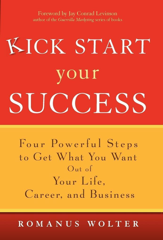 Kick Start Your Success als Buch