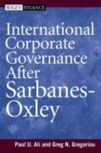 International Corporate Governance After Sarbanes-Oxley als Buch