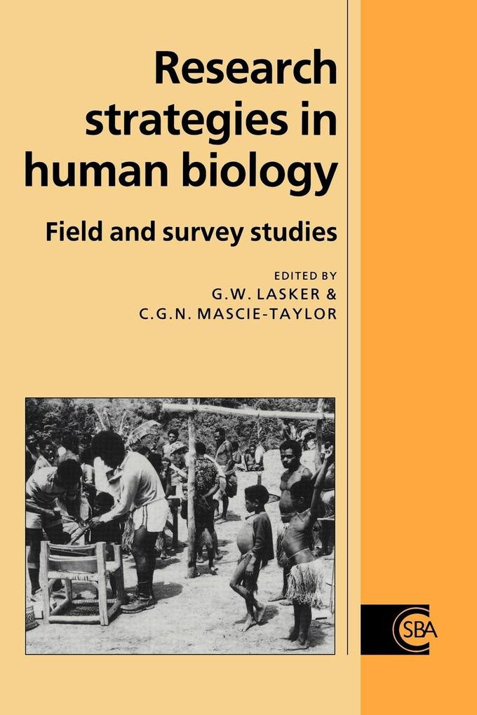 Research Strategies in Human Biology: Field and Survey Studies als Buch