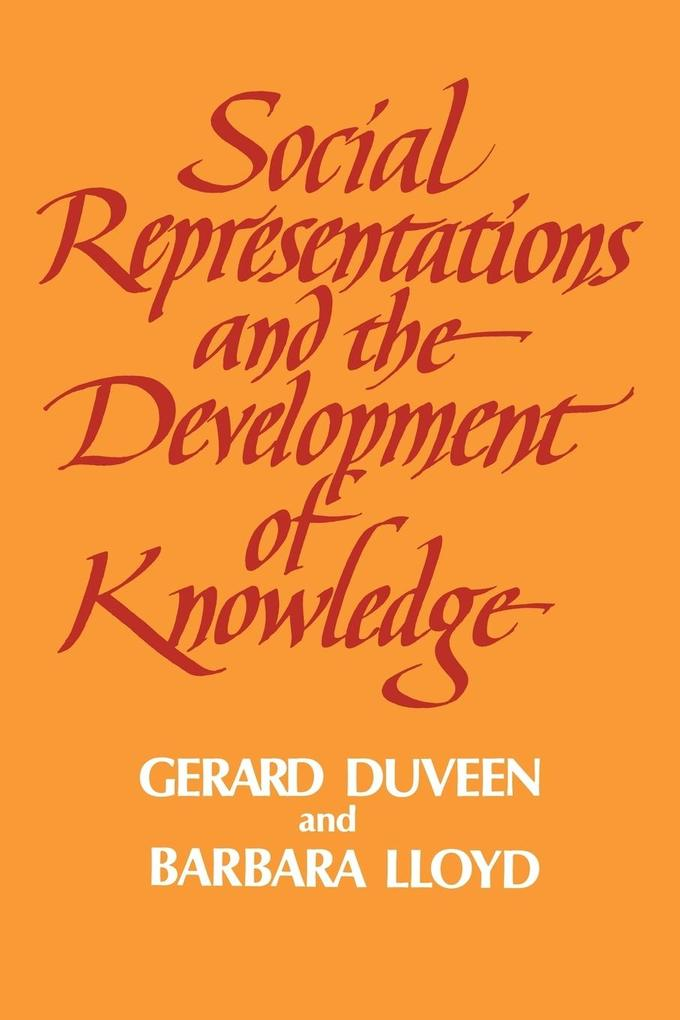 Social Representations and the Development of Knowledge als Buch