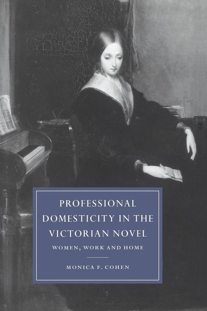 Professional Domesticity in the Victorian Novel als Taschenbuch