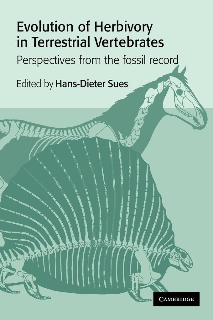 Evolution of Herbivory in Terrestrial Vertebrates: Perspectives from the Fossil Record als Buch