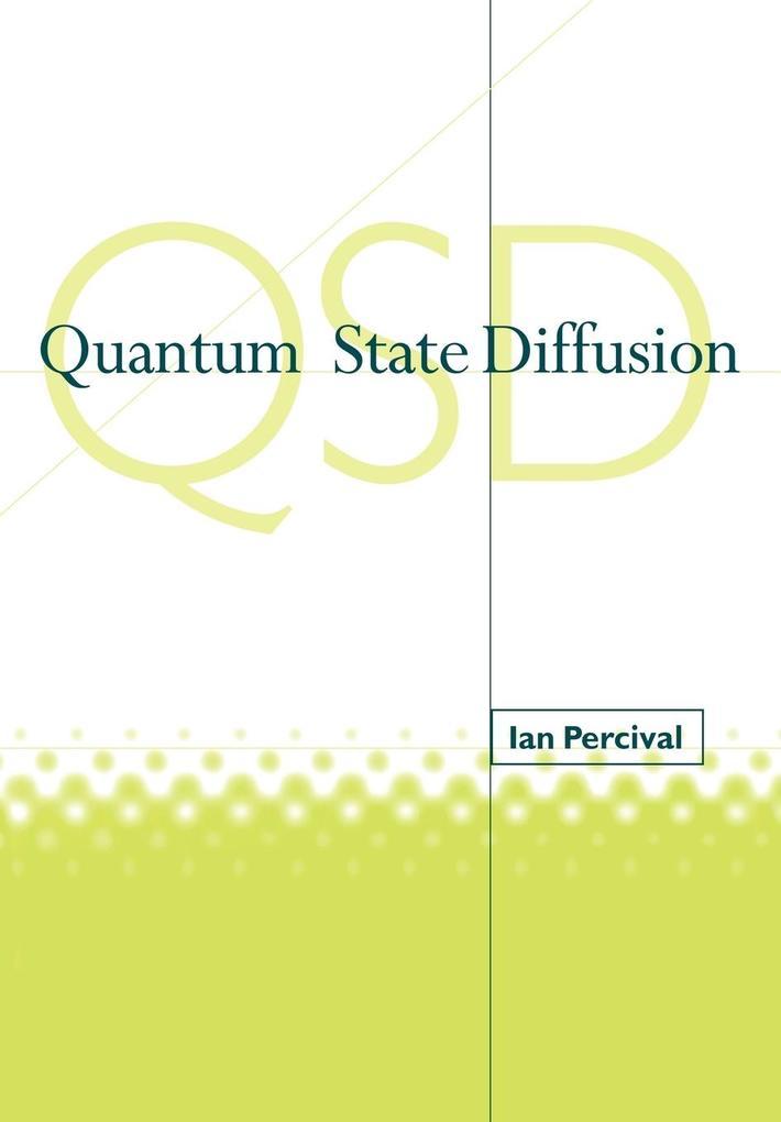 Quantum State Diffusion als Buch