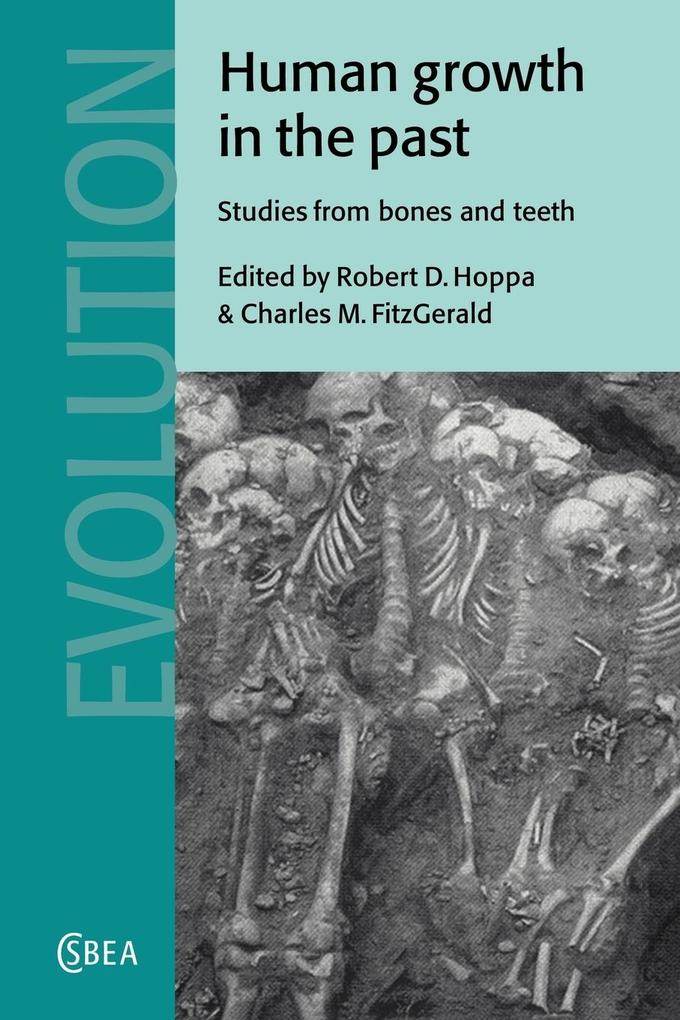 Human Growth in the Past: Studies from Bones and Teeth als Buch