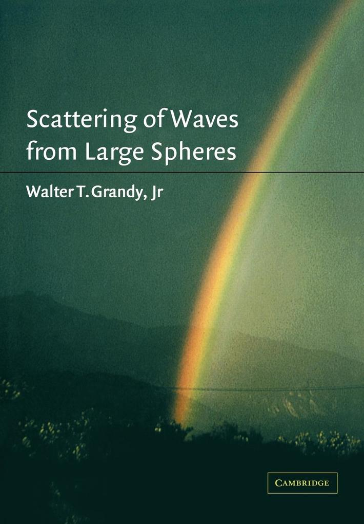 Scattering of Waves from Large Spheres als Buch