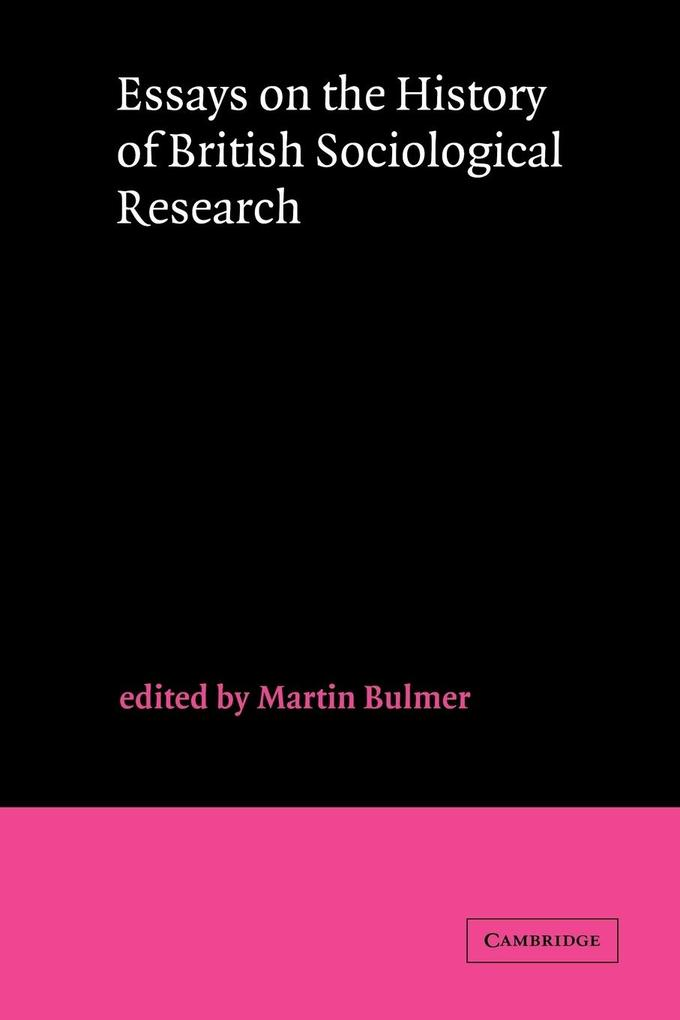 Essays on the History of British Sociological Research als Buch