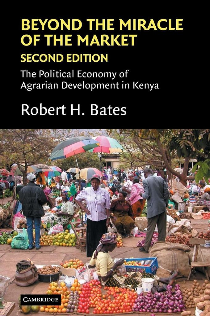Beyond the Miracle of the Market: The Political Economy of Agrarian Development in Kenya als Taschenbuch