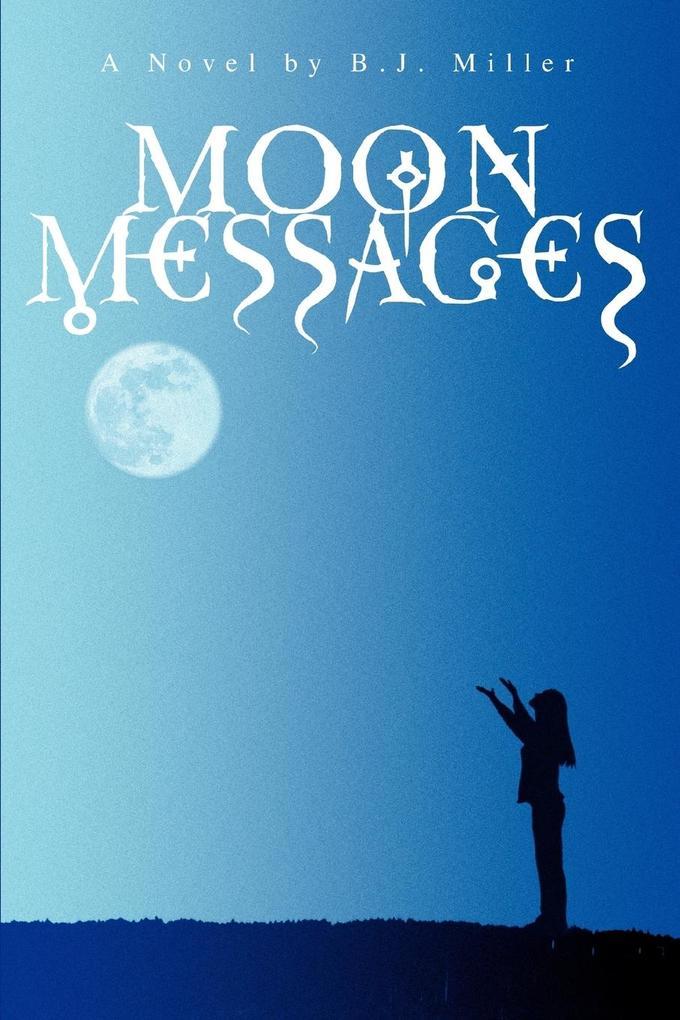 Moon Messages als Buch