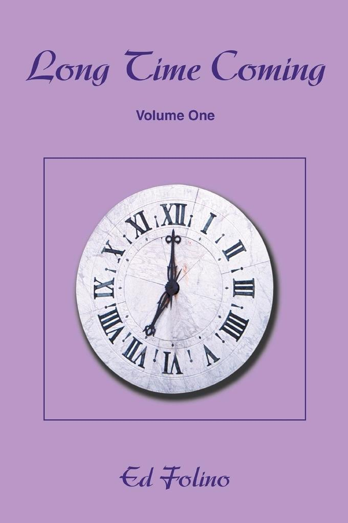 Long Time Coming: Volume One als Taschenbuch