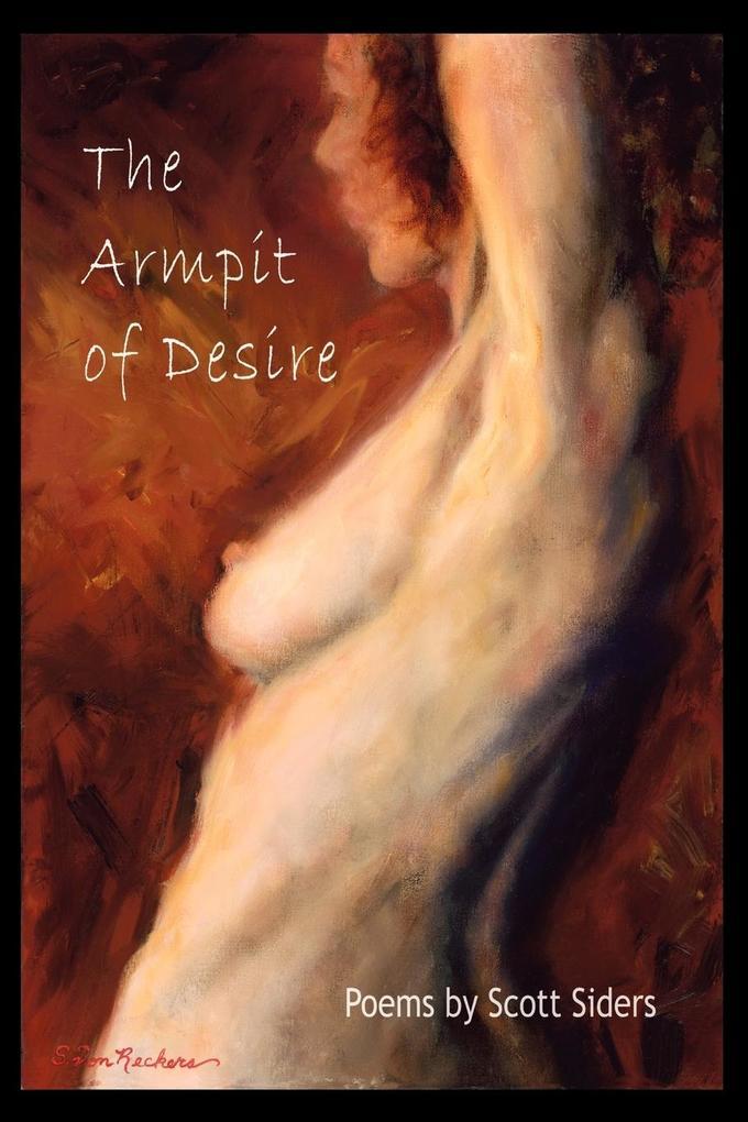 The Armpit of Desire als Taschenbuch