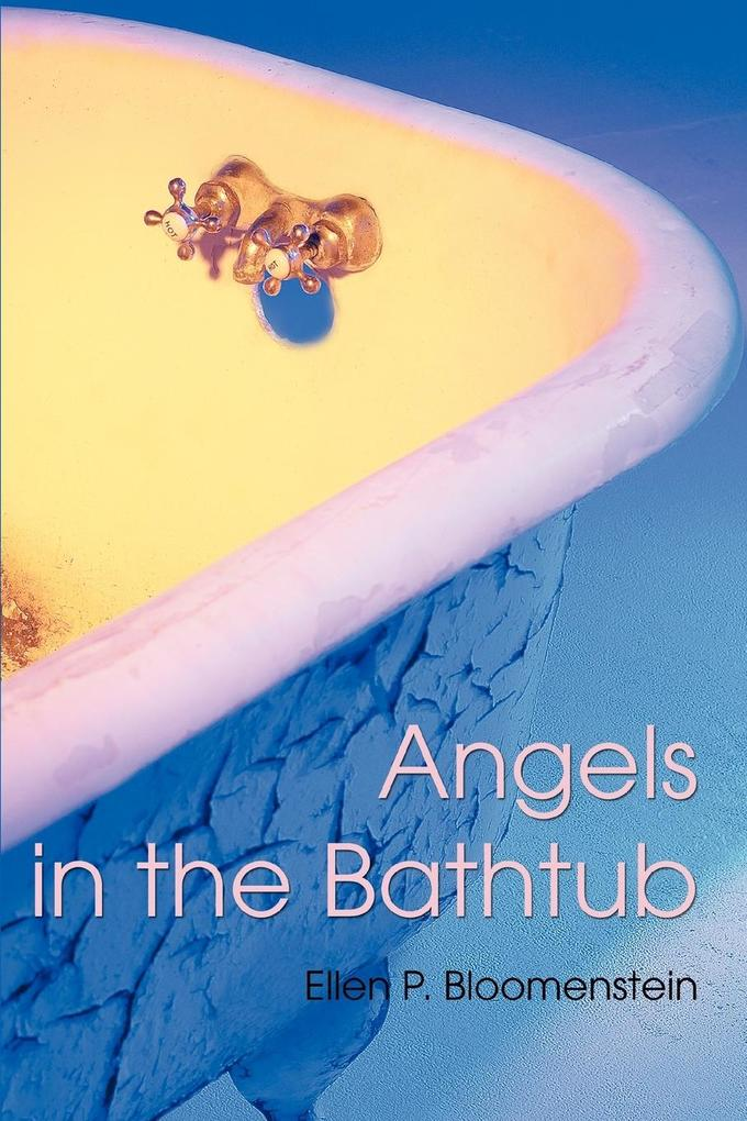 Angels in the Bathtub als Buch