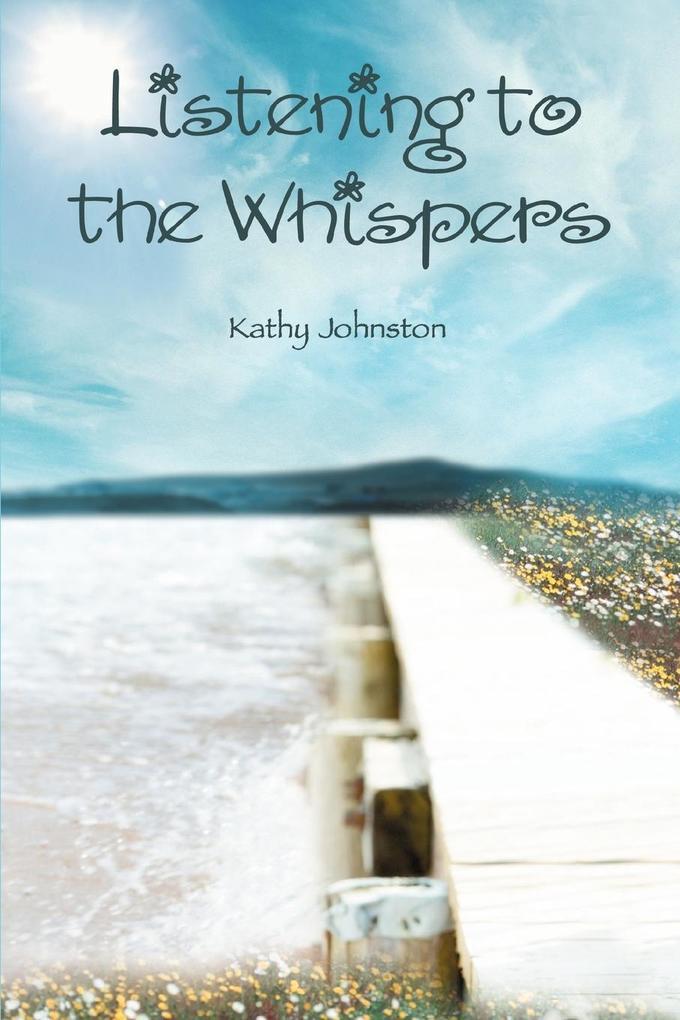 Listening to the Whispers als Taschenbuch