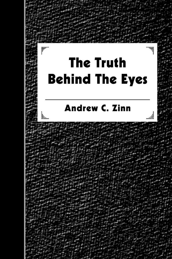 The Truth Behind the Eyes als Taschenbuch