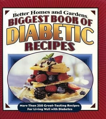 Biggest Book of Diabetic Recipes: More Than 350 Great-Tasting Recipes for Living Well with Diabetes als Taschenbuch