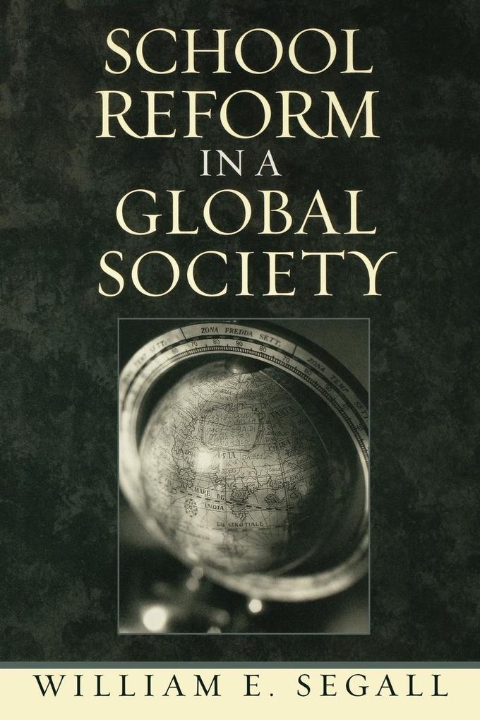 School Reform in a Global Society als Taschenbuch