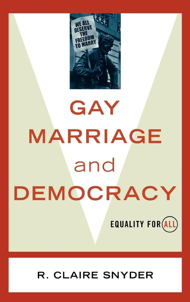 Gay Marriage and Democracy als Buch
