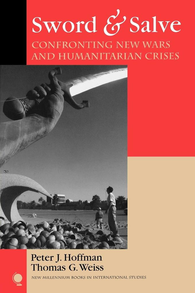 Sword & Salve: Confronting New Wars and Humanitarian Crises als Taschenbuch