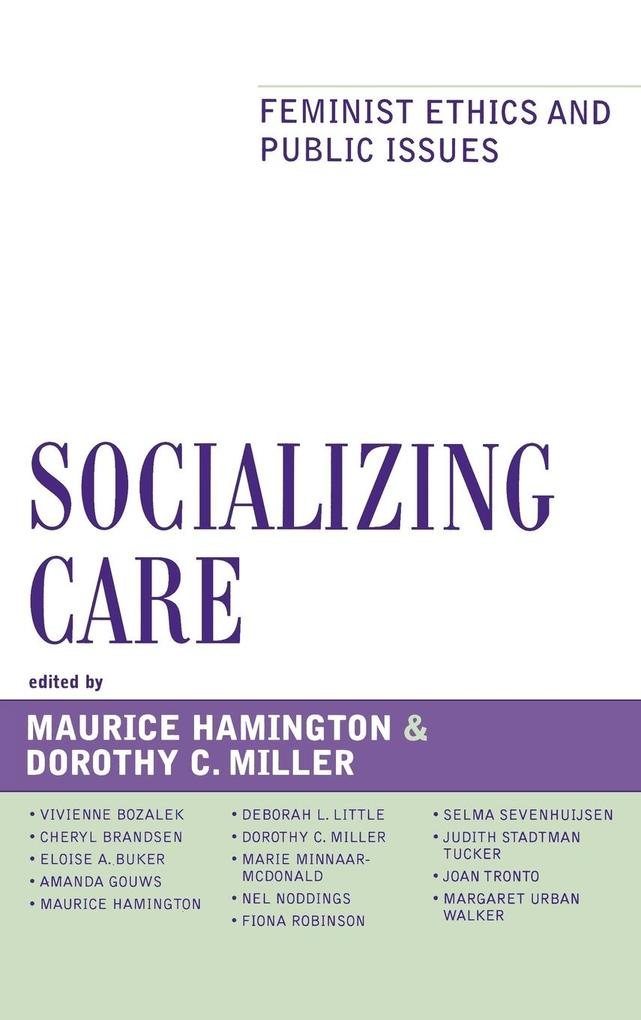 Socializing Care: Feminist Ethics and Public Issues als Buch
