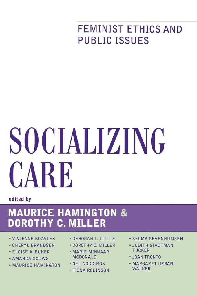 Socializing Care: Feminist Ethics and Public Issues als Taschenbuch