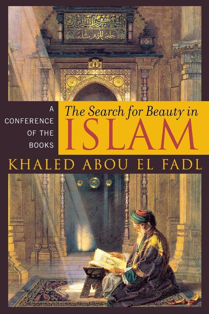 Search for Beauty in Islam: A Conference of the Books als Buch