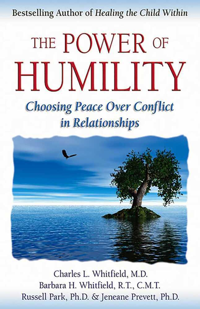 The Power of Humility: Choosing Peace Over Conflict in Relationships als Taschenbuch