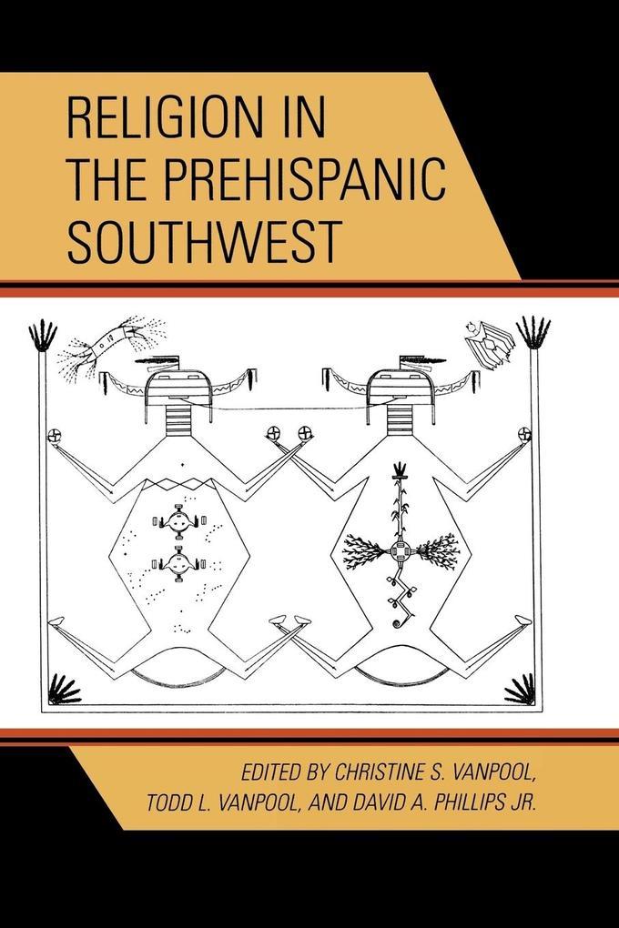 Religion in the Prehispanic Southwest als Taschenbuch