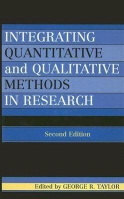Integrating Quantitative and Qualitative Methods in Research als Buch