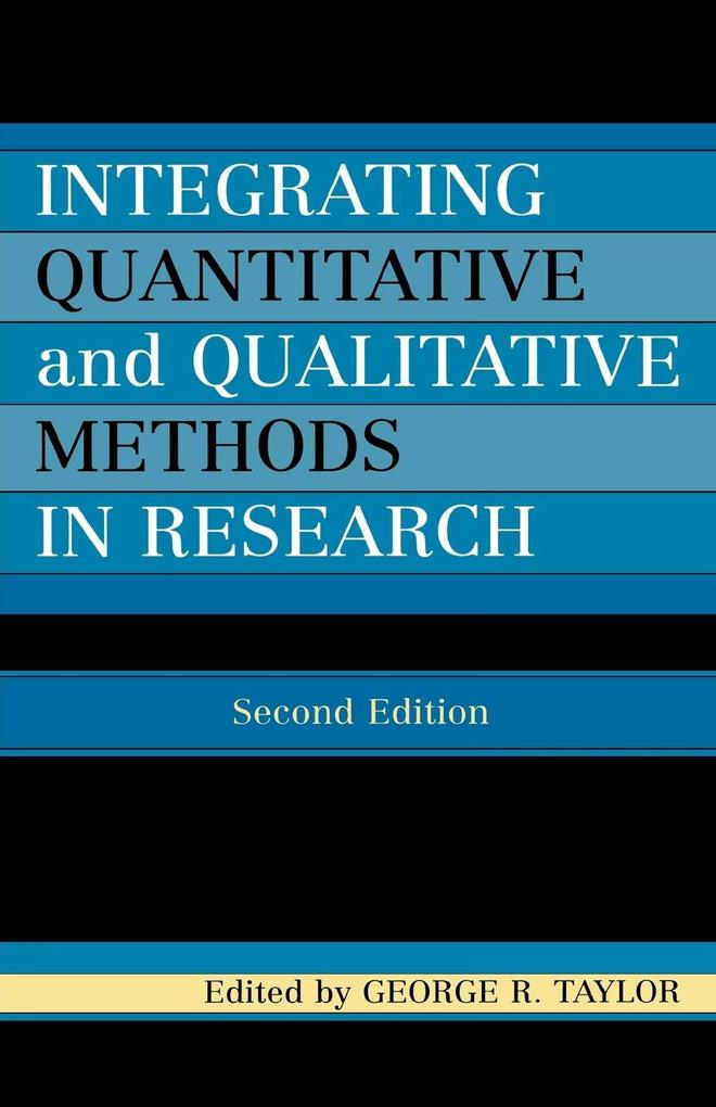 Integrating Quantitative and Qualitative Methods in Research als Taschenbuch