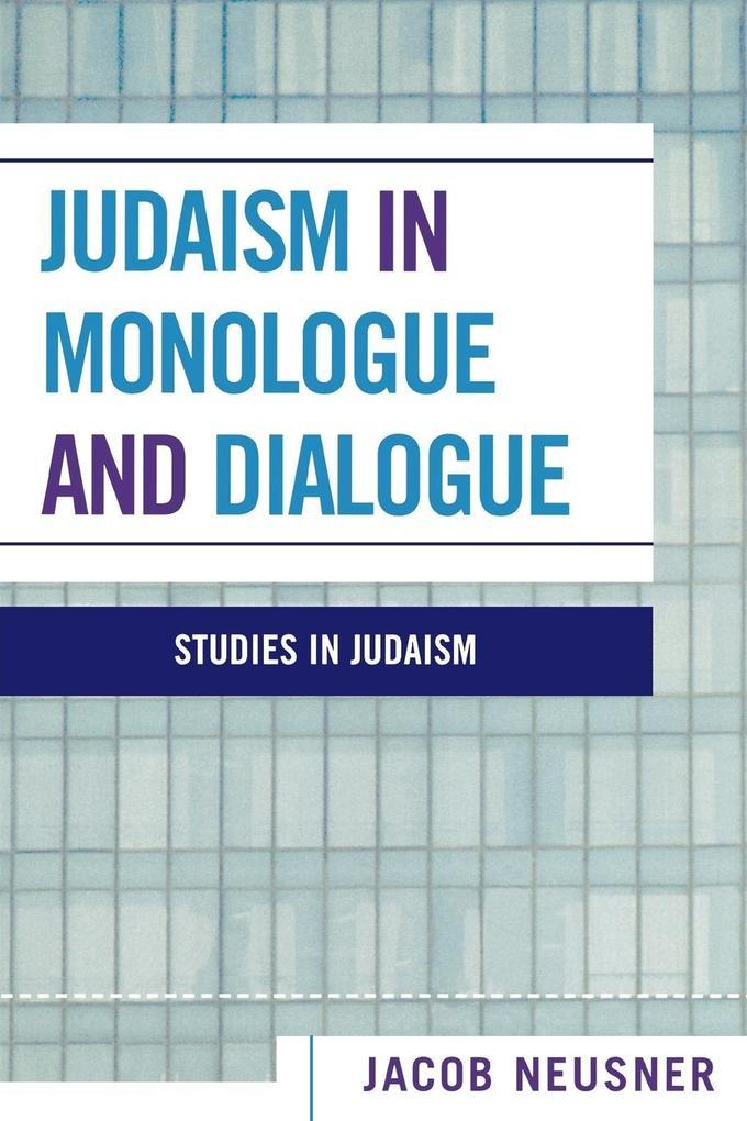 Judaism in Monologue and Dialogue als Taschenbuch
